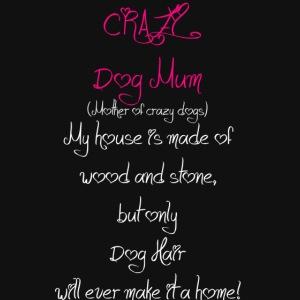 Crazy Dog Mum white