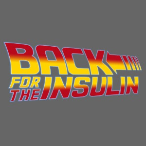 Back For The Insulin