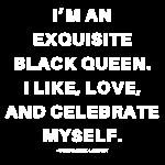 I'mAnExquisiteBlackQueen