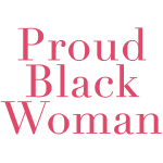 Proud Black Woman