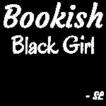 Bookish Black Girl Shirt
