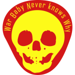 war baby never knows