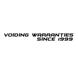 Voiding Warranties Since 1999