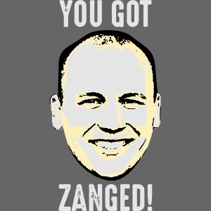 You Got Zanged