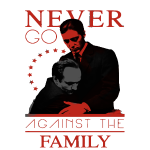 never against the family
