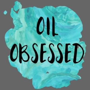 Oil Obsessed
