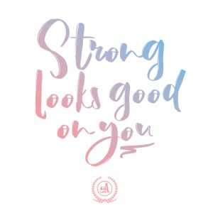 StrongLooksGoodonYou-01
