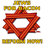 Jews For Bacon Reform NOW