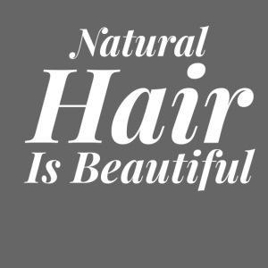 Natural Hair Is Beautiful