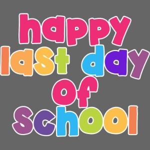Happy Last Day of School Bubbles Teacher T-Shirts
