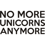 No more unicorns anymore