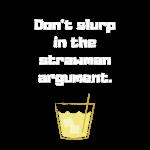 Don't slurp in the strawman argument