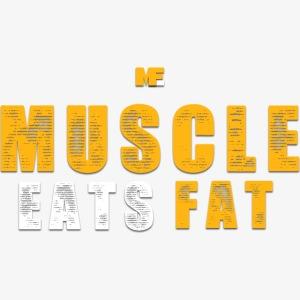 Muscle Eats Fat (Royal Yellow)