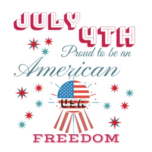 July 4th Proud to be an American