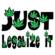 Just Legalize It Marijuana