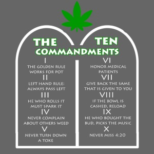 The Ten Commandments of cannabis