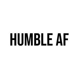 HUMBLE AF BLACK