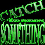 Catch Something STD Friday's