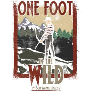 One Foot in the Wild Vintage Novel Gear