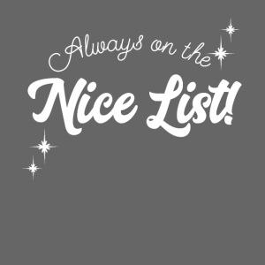 Always On The Nice List Christmas Design!