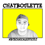 ChatrouletteMTDShirt.png