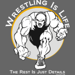 Wrestling is Life - wb