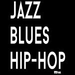 Jazz Blues & Hip-Hop