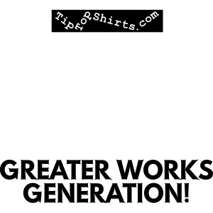 GREATER-WORKS-Shirt-Front