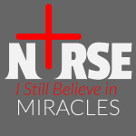 Nurse - I Still Believe in Miracles