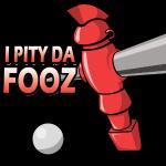 I Pity Da Fooz!