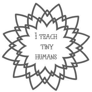 I Teach Tiny Humans Grey Overlay
