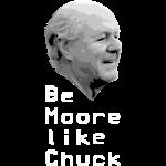 Be Moore like Chuck