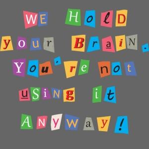 Brain ransom