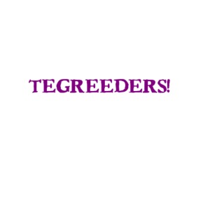 Tegreeders all baby MERCH!