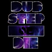 Dubstep Or Die 2
