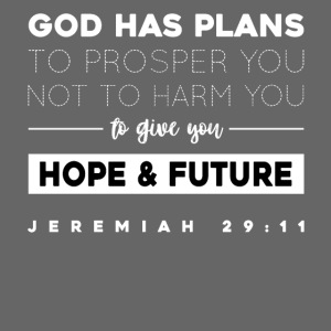 Jeremiah 29:11 shirt: Hope and future