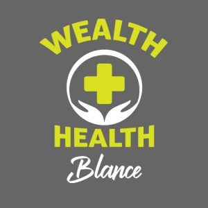 wealth health and balance