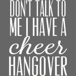 Cheer Hangover