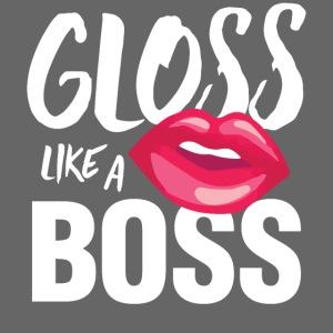 Gloss Like a Boss
