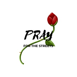 Pray For The Streets