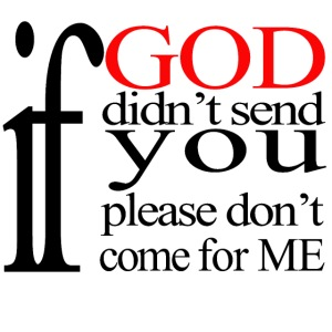IF GOD DIDN T SEND PLEASE BLK