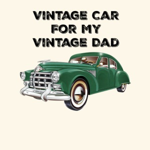 Vintage car for my Vintage Dad