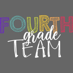 Fourth Grade Team Grade Level Team Teacher T-Shirt