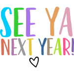 See Ya Next Year | Customize Your Name