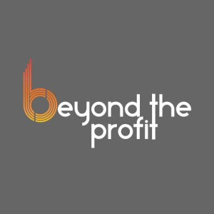 Beyond the Profit