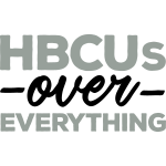 HBCUs Over Everything