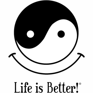 Yin and Yang - Life is Better!®