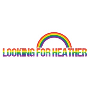 Looking For Heather Pride