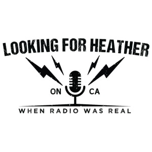 Looking For Heather - When Radio Was Real (Black)