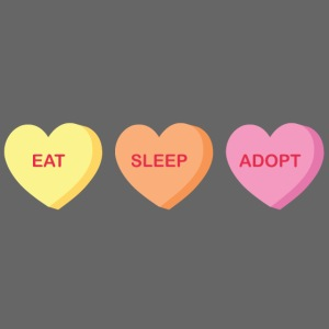 Eat Sleep Adopt-front